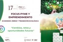 """Focus Pime i Emprenedoria """"Economia Verda: Canvis, reptes i oportunitats futures"""""""